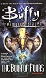 Buffy the Vampire Slayer: The Book of Fours