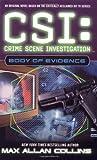 CSI: Crime Scene Investigation: Body of Evidence.