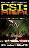 CSI Miami: Florida Getaway.