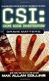 CSI: Crime Scene Investigation: Grave Matters.