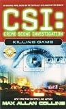 CSI: Crime Scene Investigation: Killing Game.
