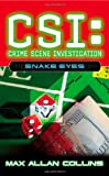 CSI: Crime Scene Investigation: Snake Eyes.