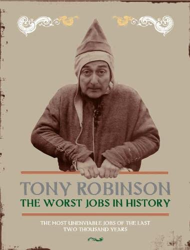 The Worst Jobs In History:
