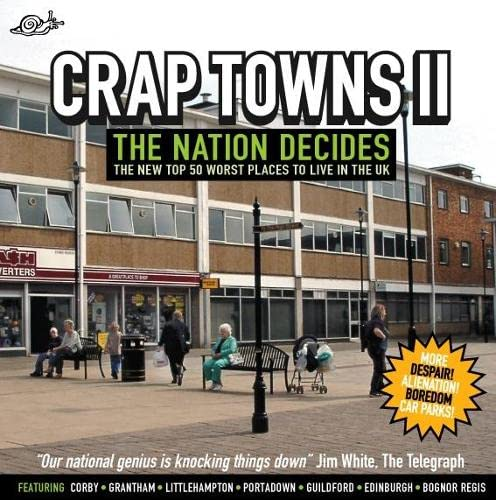Crap Towns II: To Hull and Back — Dan Kieran and Sam Jordison