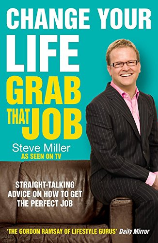 Change Your Life - Grab That Job