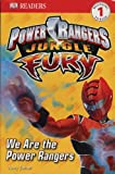 We Are the Power Rangers (DK Readers: Level 1)