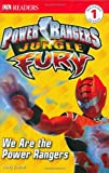 Power Rangers Jungle Fury: We Are the Power Rangers (DK Readers: Level 1)