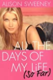 Alison Sweeney - All the Days of My Life (So Far)