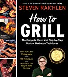Steven Raichlen: How to Grill