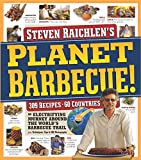 Steven Raichlen: Planet Barbecue!