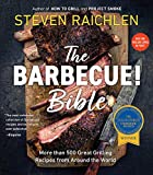 Steven Raichlen: The Barbecue Bible. 10th Anniversary Edition: Over 500 Recipes