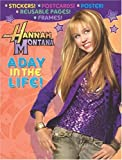 Hannah Montana: A Day in the Life