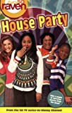 That's So Raven 17: House Party