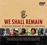 We Shall Remain: A Native History of America and Utah [RC 1]