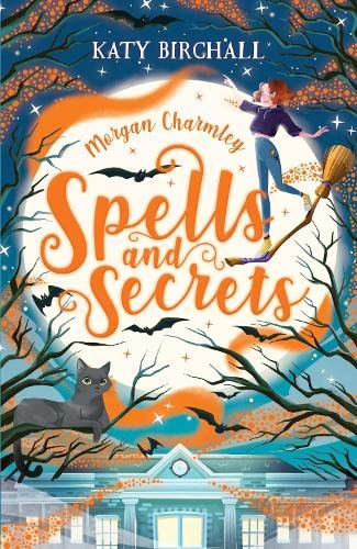 Morgan Charmley: Spells and Secrets