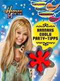 Hannah Montana: Coole Party-Tipps