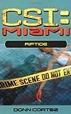 CSI Miami: Riptide.