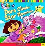 Dora the Explorer 8x8: Dora Climbs Star Mountain.