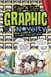 Graphic Novelty: A Comics Collection