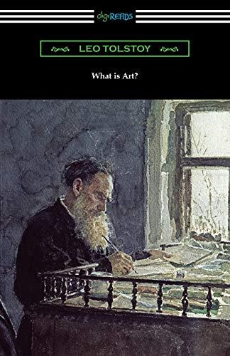 What is Art? — Leo Tolstoy