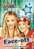 Hannah Montana: Face-Off