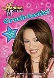 Hannah Montana: Crush-Tastic!