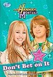 Hannah Montana: Don't Bet on It
