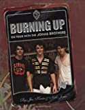 Burning Up: On Tour with the Jonas Brothers.