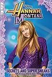 Hannah Montana: Secrets and Super Sneaks