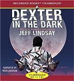Dexter in the Dark.
