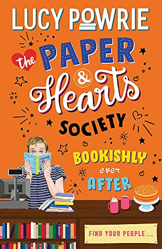 The Paper & Hearts Society: Bookishly Ever After