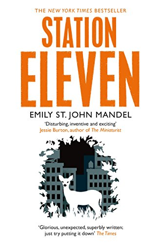 Station Eleven — Emily St. John Mandel
