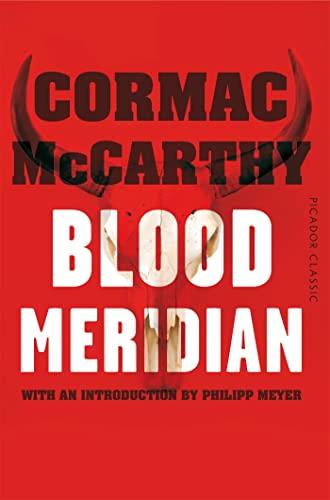Blood Meridian — Cormac McCarthy