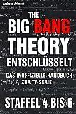 The Big Bang Theory entschlüsselt. Das inoffizielle Handbuch zur TV-Serie: Staffel 1-3