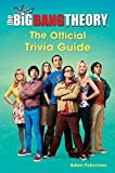 The Big Bang Theory - The Official Trivia Guide