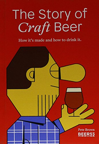 The Story of Craft Beer — Pete Brown