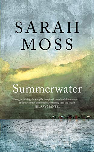 Summerwater — Sarah Moss