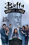 Buffy the Vampire Slayer Comic: Death of Buffy