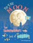 To the Moon!: The Honeymooners Book of Trivia