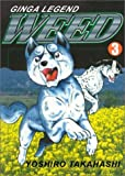 Ginga Legend Weed 3