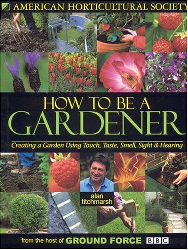 How to Be a Gardener: