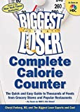 Complete Calorie Counter: The Quick and Easy Guide to Thousands of Foods from Grocery Stores and Popular Rest