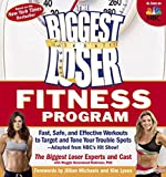 Fitness Program: Fast, Safe, and Effective Workouts to Target and Tone Your Trouble Spots