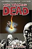 The Walking Dead, Vol. 9: Here We Remain