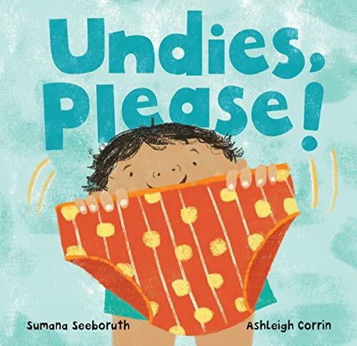 Undies, Please!