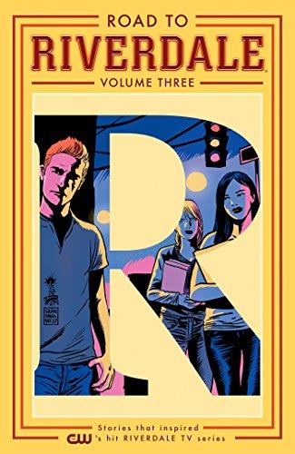 Road to Riverdale, Vol. 3