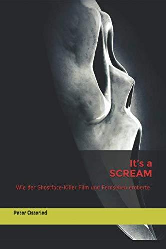It's a SCREAM: Wie der Ghostface-Killer Film und Fernsehen eroberte