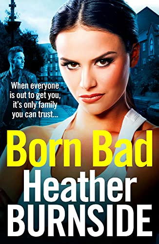 Born Bad (Manchester Trilogy)