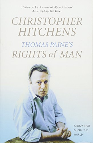 Thomas Paine's Rights of Man: A Biography — Christopher Hitchens