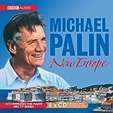 Michael Palin's New Europe (Audiobook)